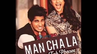 Manchala - Hasee Toh Phasee 2014 - Shafqat Amanat Ali