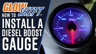 GlowShift | How To Install A Diesel Boost Gauge