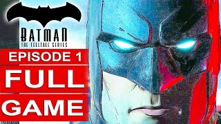BATMAN Telltale EPISODE 1 FULL Gameplay Walkthrough Part 1 No Commentary (BATMAN Telltale Series)