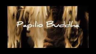 Papilio Buddha  Official Trailer