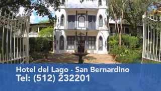 Hotel del Lago desde 1888 - San Bernardino