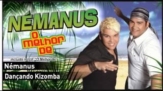 04 - Némanus - Dançando Kizomba