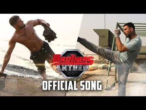 Xxx Mp4 Brothers Anthem Official Song Brothers Akshay Kumar Sidharth Malhotra 3gp Sex