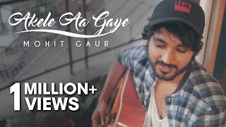 Akele Aa Gaye The - Return Of One Idiot | Cover | #MyRoomProject2
