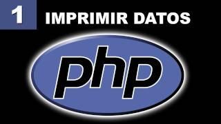 Tutorial PHP - 1. Editores e Imprimir Datos con Echo y Print