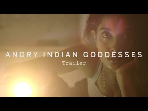 ANGRY INDIAN GODDESSES First Look | Festival 2015