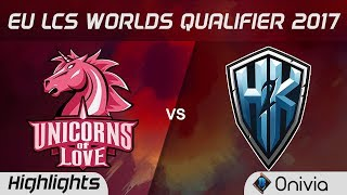 UOL vs  H2K Highlights Game 2 LCS Worlds Qualifier 2017 Unicorns of Love vs  H2K Gaming by Onivia