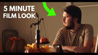 HOW to Get the Hollywood FILM LOOK in 5 Minutes !!!