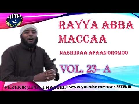 Xxx Mp4 RAYYA ABBA MACCA Vol 23A NASHIIDAA AFAAN OROMOO 3gp Sex