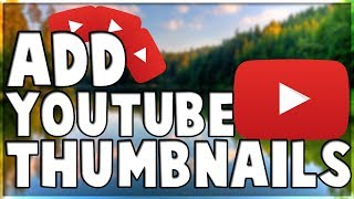 How to set thumbnail on youtube vedios free 100% proof
