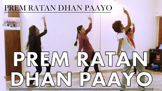 Prem Ratan Dhan Paayo | Bollywood Dance Choreography | Salman Khan | Sonam Kapoor | GMDC
