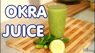 OKRA JUICE  HOW TO LOSS WEIGHT  FAT WITHE OKRA JUICE
