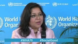WHO: World Health +Social Good live at WHA70 - 26 MAY 2017