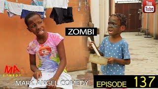 ZOMBI (Mark Angel Comedy) (Episode 137)