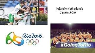 LIVE HOCKEY Ireland v Netherlands