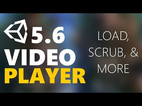 Xxx Mp4 Unity3D 5 6 Video Player Load Scrub Loop Play Amp More 3gp Sex