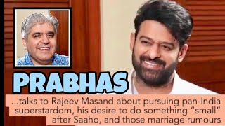 Prabhas interview with Rajeev Masand I Saaho I Baahubali I Marriage