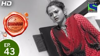 Bhanwar - भंवर - Episode 43 - 8th May 2015