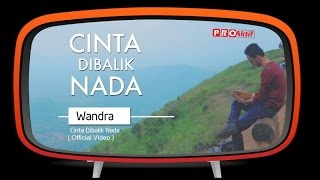 wandra cinta dibalik nada official music video