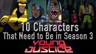 10 Characters That Need To Be In Young Justice Season 3