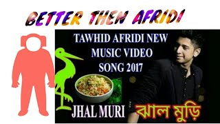 JHAL MURI-TAWHID AFRIDI-TANVIR AHMED-NEW BANGLA VIDEO SONG