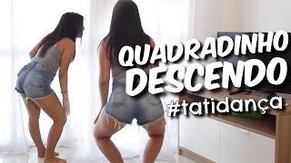COMO FAZER O QUADRADINHO DESCENDO? #TatiDança