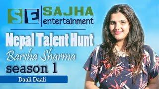 Daali Daali  Cover - Barsha Sharma l S01 E01 l Nepal Talent Hunt