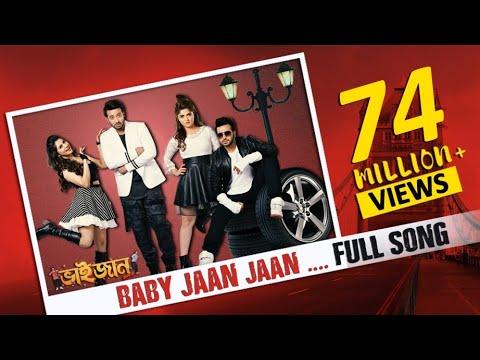 Xxx Mp4 Baby Jaan Bhaijaan Elo Re Shakib Khan Srabanti Paayel Latest Bengali Song 2018 3gp Sex