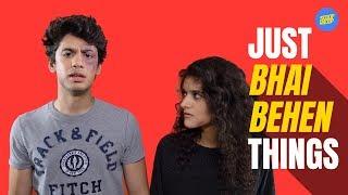 ScoopWhoop: Just Bhai-Behen Things
