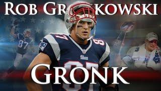 Rob Gronkowski - GRONK