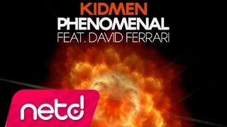 Kidmen feat David Ferrari - Phenomenal