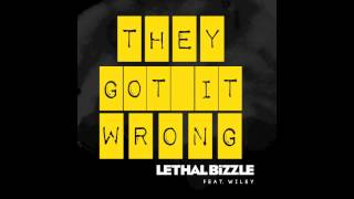 lethal bizzle feat wiley  they got it wrong audio out now