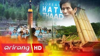 [Foreign Correspondents] Ep.52 - Additional THAAD deployment _ Full Episode