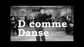 Charlie Chaplin -  D comme Danse