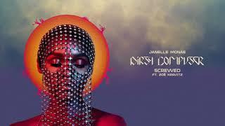Janelle Monáe - Screwed (feat. Zoë Kravitz)