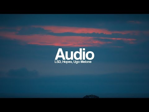 Download LSD - Audio ft. Sia, Diplo, Labrinth [Bass Boosted] (HOPEX & Ugo Melone Remix) free