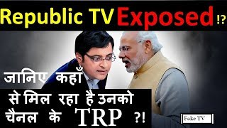 EXPOSED- Republic news channel FAKE TRP rating