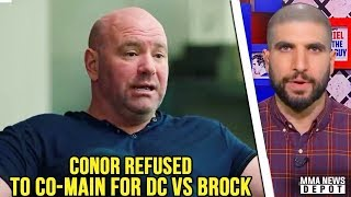 Ariel: Dana's trying to tell the world he doesn't need Conor, he's wrong; Dana on Conor; Askren
