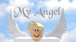 ROBLOX MOVIE TRALIER - MY ANGEL