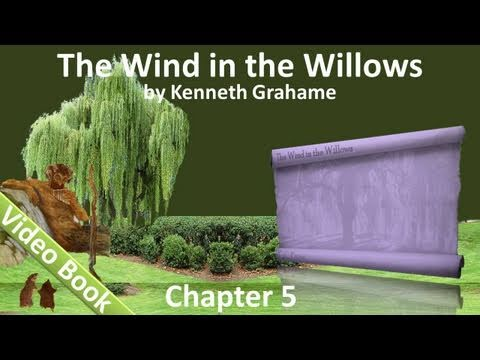 Chapter 05 - The Wind in the Willows by Kenneth Grahame - Dulce Domum