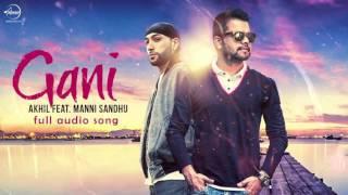 Akhil Gani ft. Manni Sandhu | Lyrics | Latest Punjabi Songs 2016