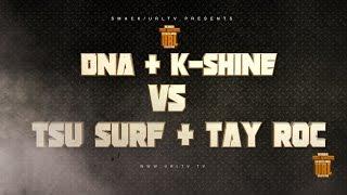 TSU SURF/ TAY ROC VS DNA / K SHINE RELEASE TRAILER | URLTV