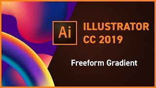 Illustrator CC 2019 new feature - Freeform Gradient