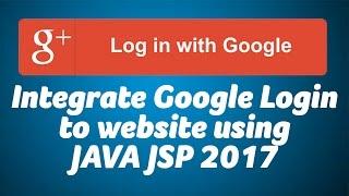 Enable Google login using JAVA J2EE for websites