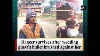 Dancer survives after wedding guest