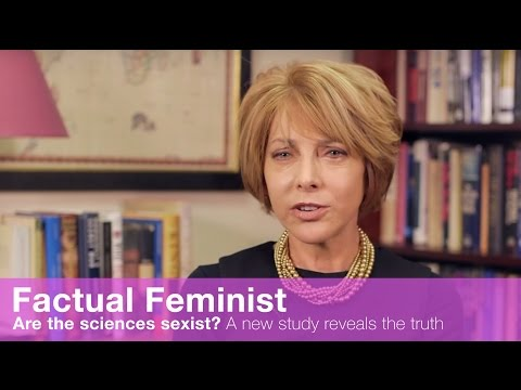 Are the sciences sexist A new study reveals the truth FACTUAL FEMINIST