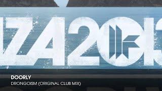 Doorly - Drongoism (Original Club Mix)
