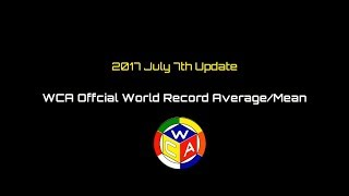 WCA World Record Average/Mean [2017 July 7th Update]
