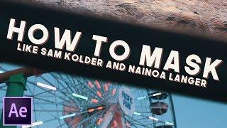 MASKING TRANSITION TUTORIAL (Sam Kolder, Matt Komo, Nainoa Langer)