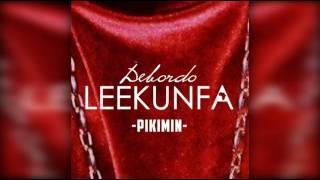Debordo Leekunfa - Pikimin (audio)